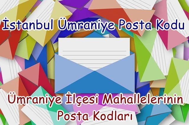 İstanbul Ümraniye Posta Kodu